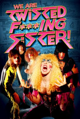 We Are Twisted F***ing Sister! Poster