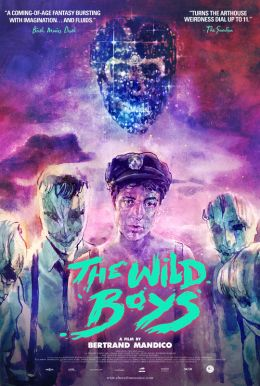 The Wild Boys HD Trailer