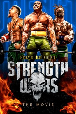 Strength Wars: The Movie Poster