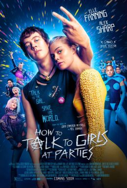 How To Talk To Girls At Parties HD Trailer