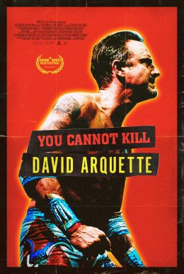 You Cannot Kill David Arquette Poster