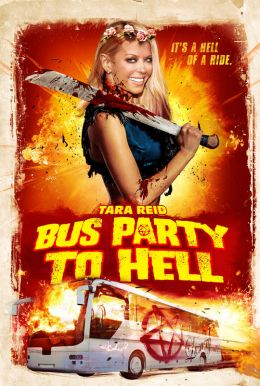 Bus Party To Hell Poster