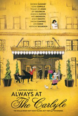 Always At The Carlyle Poster