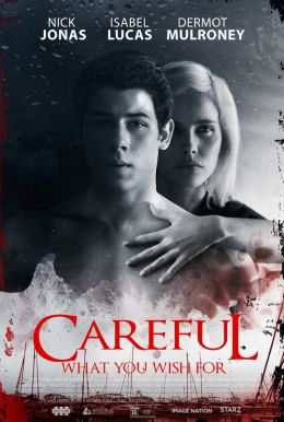 Careful What You Wish For HD Trailer