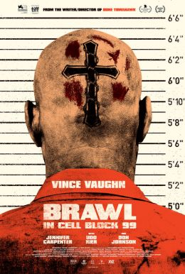 Brawl In Cell Block 99 HD Trailer