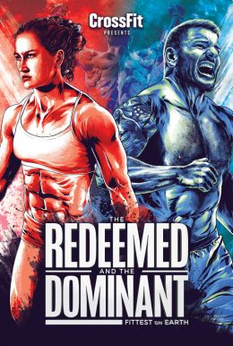 The Redeemed And The Dominant: Fittest On Earth HD Trailer