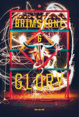Brimstone & Glory HD Trailer
