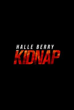 Kidnap HD Trailer