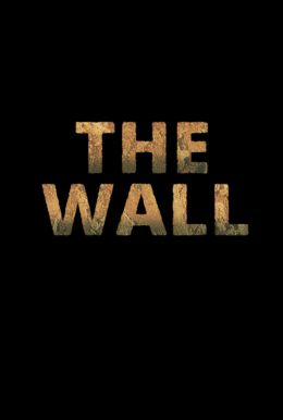 The Wall HD Trailer