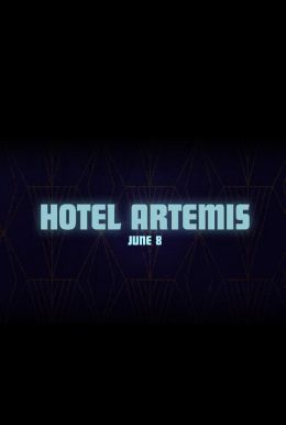 Hotel Artemis HD Trailer
