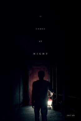 It Comes At Night HD Trailer