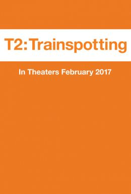 T2: Trainspotting HD Trailer