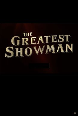 The Greatest Showman HD Trailer