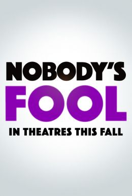 Nobody's Fool HD Trailer