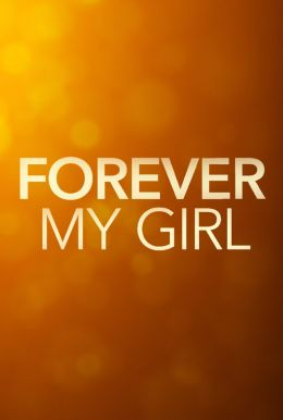Forever My Girl HD Trailer