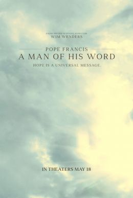 Pope Francis - A Man of His Word HD Trailer