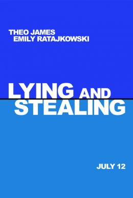 Lying And Stealing HD Trailer