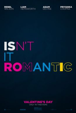 Isn't It Romantic HD Trailer