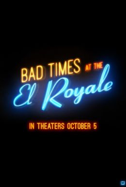Bad Times At The El Royale Poster