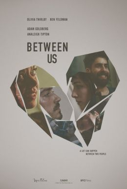 Between Us HD Trailer