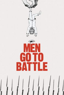 Men Go to Battle HD Trailer