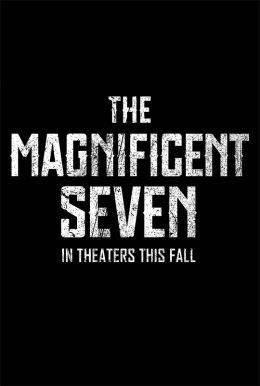The Magnificent Seven HD Trailer