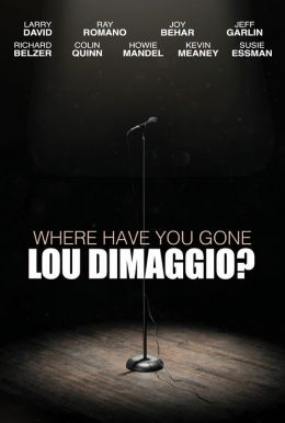 Where Have You Gone Lou DiMaggio? HD Trailer