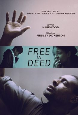 Free In Deed HD Trailer
