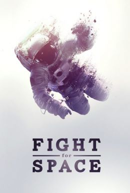 Fight for Space HD Trailer