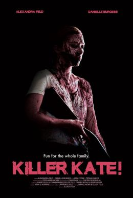 Killer Kate! HD Trailer
