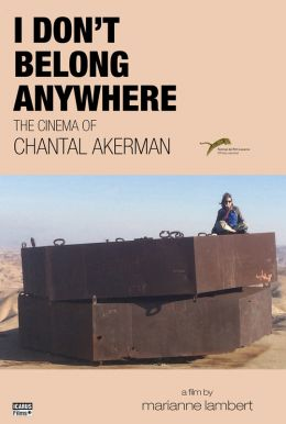 I Don't Belong Anywhere: The Cinema of Chantal Akerman HD Trailer