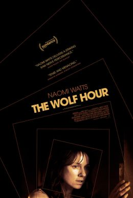 The Wolf Hour HD Trailer