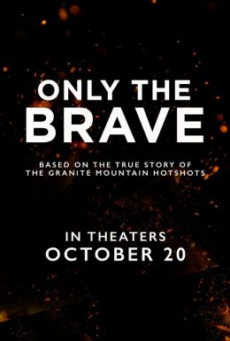Only The Brave HD Trailer