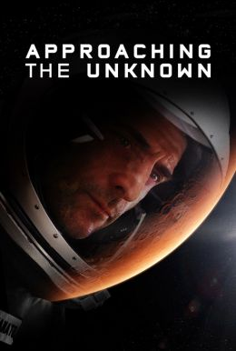 Approaching the Unknown HD Trailer