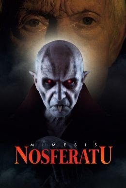 Mimesis: Nosferatu Poster