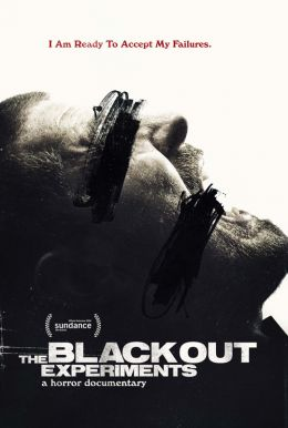 The Blackout Experiments HD Trailer