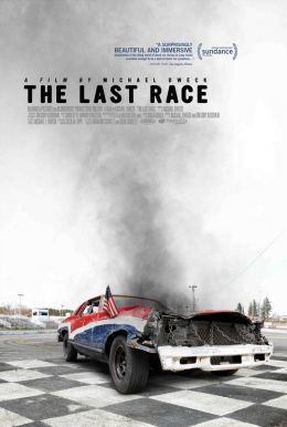 The Last Race HD Trailer