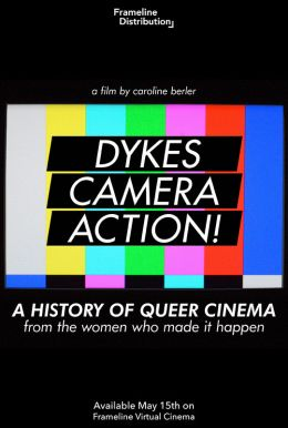 Dykes, Camera, Action! HD Trailer