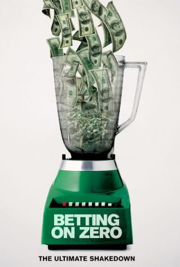 Betting on Zero Poster
