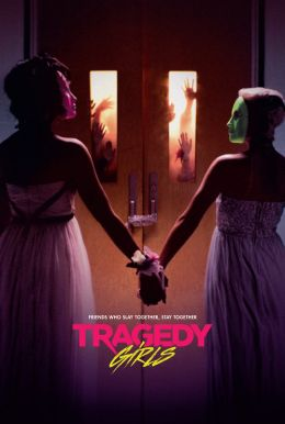 Tragedy Girls HD Trailer