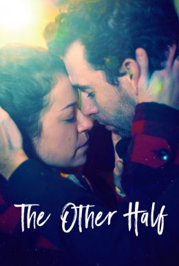 The Other Half HD Trailer