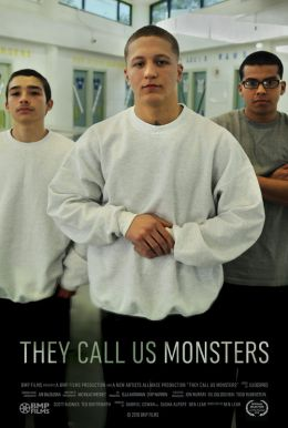 They Call Us Monsters Poster