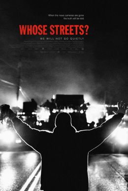 Whose Streets? HD Trailer