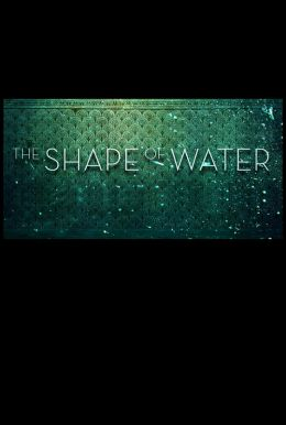 The Shape of Water HD Trailer
