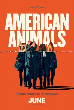 American Animals HD Trailer