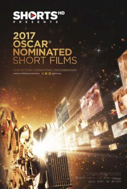 The 2017 Oscar® Nominated Short Films Poster
