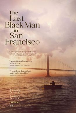 The Last Black Man In San Francisco HD Trailer