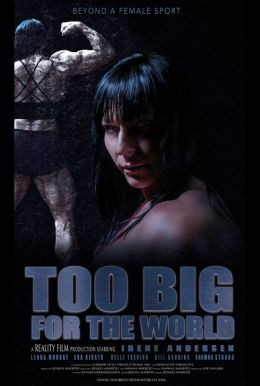 Too Big for the World HD Trailer