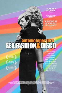Antonio Lopez 1970: Sex Fashion & Disco HD Trailer