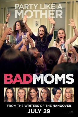 Bad Moms HD Trailer